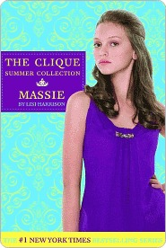 The Clique Summer Collection #1 by Lisi Harrison