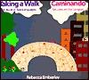 Taking a Walk/Caminando by Rebecca Emberley