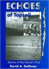 Echoes of Topsail: Stories of the Island's Past