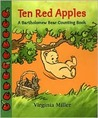 Ten Red Apples: A Bartholomew Bear Counting Book (George and Ba)