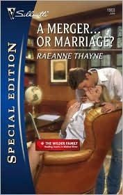 A Merger... or Marriage? by RaeAnne Thayne