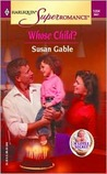 Whose Child? by Susan Gable