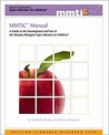 Mmtic Manual: A Guide to the Development and Use of the Murphy-Meisgeier Type Indicator for Children