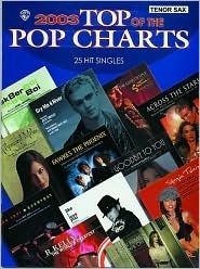2003 Top of the Pop Charts -- 25 Hit Singles: Tenor Saxophone