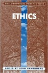 Ethics: Philosophical Perspectives 18, 2004 (Philosophical Perspectives Annual Volume)