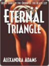 Eternal Triangle [Order of the Black Lily Book 3]