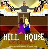 The Hell House Experience