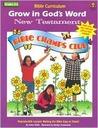 Grow in God's Word New Testament: Grade 3-4