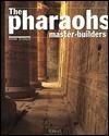The Pharaohs Master Builders