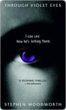 Through Violet Eyes (Violet Eyes, #1)
