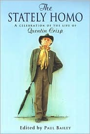 The Stately Homo: A Celebration of the Life of Quentin Crisp