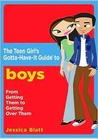 Girl's Gotta-Have-It Guide to Boys