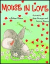 Mouse In Love