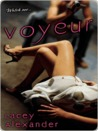 Voyeur by Lacey Alexander