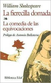 Fierecilla Domada - La Comedia De Las Equivocaciones