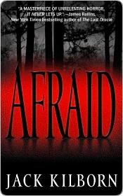 Afraid by Jack Kilborn