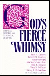 God's Fierce Whimsy: Christian Feminism and Theological Education