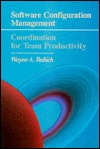 Software Configuration Management: Coordination for Team Productivity