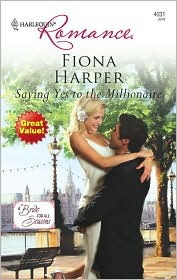 Saying Yes to the Millionaire by Fiona Harper