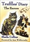 Truffles Diary The Encore: The Encore