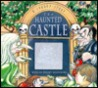 The Haunted Castle: A Spooky Story with Six Spooky Holograms