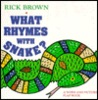 What Rhymes with Snake?: A Word and Picture Flap Book