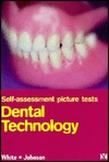 Self Assessment Picture Tests: Dental Technology