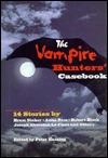 The Vampire Hunters' Casebook
