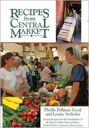 Recipes from Central Market [With 12 Color Plates]