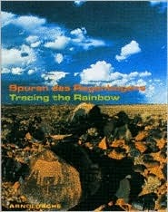 Spuren des Regenbogens / Tracing the Rainbow. Kunst und Leben im südlichen Afrika