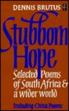 Stubborn Hope: New Poems and Selections from China Poems and Strains