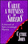 Carve a Witness to Shreds