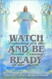 Watch and Be Ready: Preparing for the Second Coming of the Lord