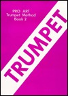 Pro Art Trumpet (Cornet) Method, Bk 2