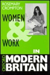 Women and Work in Modern Britain