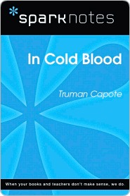 In Cold Blood (SparkNotes Literature Guide Series)
