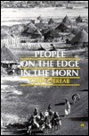 People on the Edge in the Horn: Displacement, Land Use, and the Environment in the Gedaref Region, Sudan