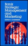 Bank Strategic Management and Marketing