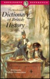 The Wordsworth Dictionary of British History (The Wordsworth Collection Reference Library) (The Wordsworth Collection Reference Library)