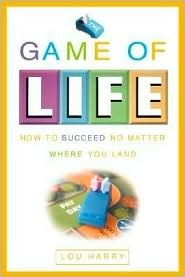Game Of Life by Lou Harry