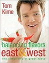 Balancing Flavors East and West