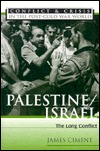 Palestine/Israel: The Long Conflict