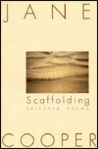 Scaffolding: Selected Poems