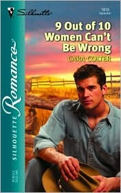 9 Out of 10 Women Can't Be Wrong by Cara Colter