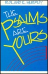 The Psalms Are Yours