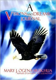 A Visions and Dreams Journal
