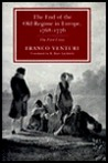The End of the Old Regime in Europe 1768-76: The First Crisis
