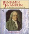 Benjamin Franklin, Scientist and Inventor