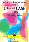Software Engineering with C++ and Case Tools