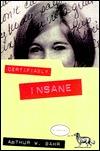 Certifiably Insane by Arthur W. Bahr